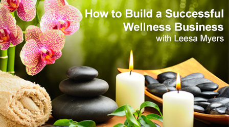 How to Build a Successful Wellness Business